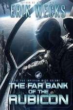 The Far Bank of the Rubicon