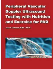 Peripheral Vascular Doppler Ultrasound Testing with Nutrition and Exercise for P