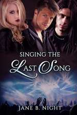 Singing the Last Song