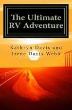 The Ultimate RV Adventure