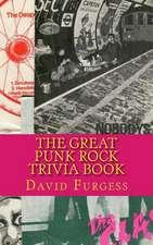 The Great Punk Rock Trivia Book