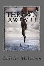 Thrown Away
