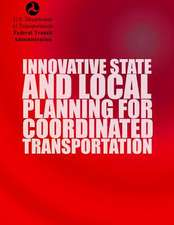 Innovative State and Local Planning for Coordinated Transportation