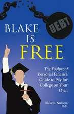 Blake Is Free