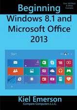 Beginning Windows 8.1 and Microsoft Office 2013