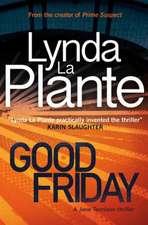 Good Friday: A Jane Tennison Thriller (Book 3)