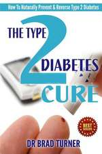 The Type 2 Diabetes Cure