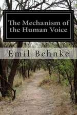 The Mechanism of the Human Voice