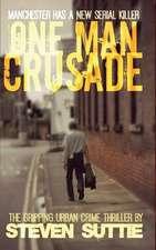 One Man Crusade