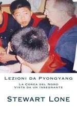 Lezioni Da Pyongyang