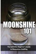 Moonshine 101