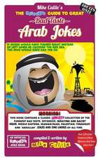 The Hilarious Guide to Great Bad Taste Arab Jokes