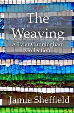 The Weaving