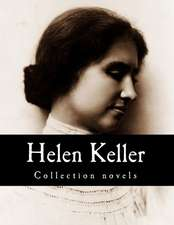 Helen Keller, Collection Novels