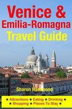 Venice & Emilia-Romagna Travel Guide