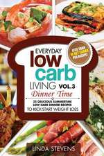 Low Carb Living Dinner Time