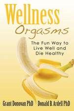 Wellness Orgasms