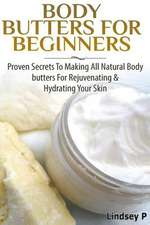 Body Butters for Beginners