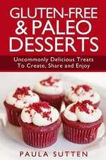 Gluten-Free & Paleo Desserts