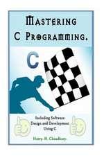 Mastering C Programming