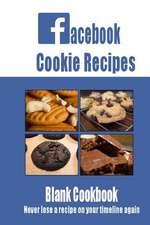Facebook Cookie Recipes Blank Cookbook
