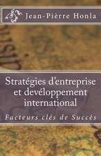 Strategies D'Entreprise Et Developpement International