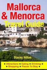 Mallorca & Menorca Travel Guide