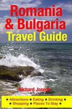 Romania & Bulgaria Travel Guide