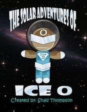 Solar Adventures of Ice O