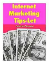 Internet Marketing Tips-Let