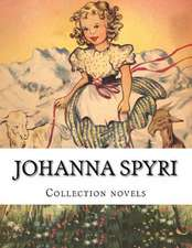 Johanna Spyri, Collection Novels
