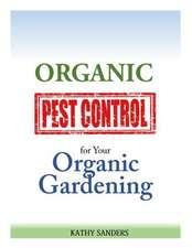 Organic Pest Control for Your Organic Gardening