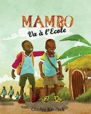 Mambo Va A L'Ecole