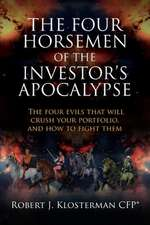 The Four Horsemen of the Investor's Apocalypse