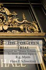 The Forgiven Trial