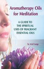 Aromatherapy Oils for Meditation