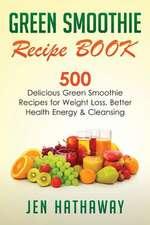 Green Smoothie Recipe Book