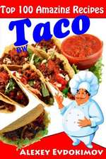 Top 100 Amazing Recipes Taco Bw