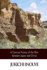 A Concise History of the War Between Japan and China