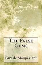The False Gems