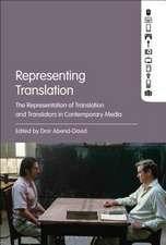 Representing Translation: The Representation of Translation and Translators in Contemporary Media