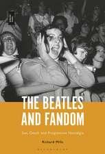 The Beatles and Fandom: Sex, Death and Progressive Nostalgia