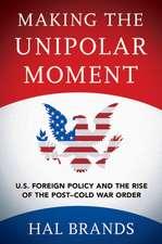 Making the Unipolar Moment