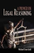 Primer on Legal Reasoning