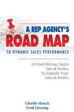 A Rep Agency's Road Map to Dynamic Sales Performance