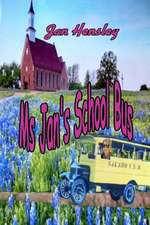 MS.. Jan's School Bus