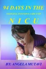 94 Days in the NICU