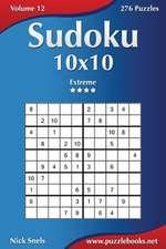 Sudoku 10x10 - Extreme - Volume 12 - 276 Puzzles
