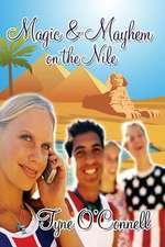 Magic & Mayhem on the Nile