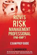 Rizvi's Risk Management Professional (PMI-Rmp) Exam Prep Guide